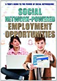 Social Network-Powered Employment Opportunities, Monique Vescia, 1477716831