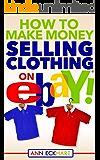 How To Make Money Selling Clothing On Ebay