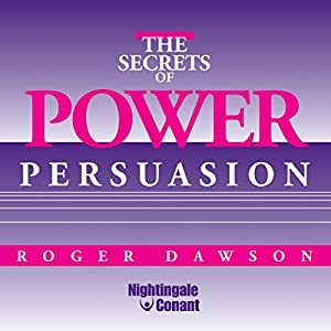 The Secrets of Power Persuasion Speech