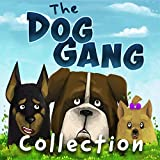 The Dog Gang Collection
