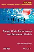 Supply Chain Performance and Evaluation Models Front Cover