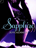 Sapphire: An intense erotic romance novel (Facets of Passion)