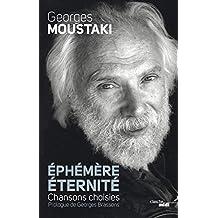 Ephémère éternité (CHANTS LIBRES) (French Edition)