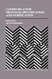 Communication Protocol Specification and Verification, Lai, Richard and Jirachiefpattana, Ajin, 1461375371