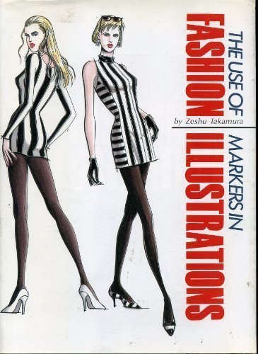The Use of Markers in Fashion Illustrations (Japanese and English Edition)