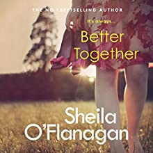 Better Together Audiobook by Sheila O'Flanagan Narrated by Aoife McMahon