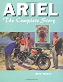 Ariel: The Complete Story (Crowood Motoclassics)