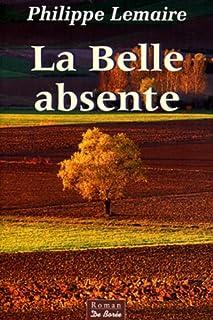 Ciel de vendanges : [3] : La belle absente, Lemaire, Philippe