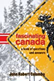 img - for Fascinating Canada: A Book of Questions and Answers book / textbook / text book