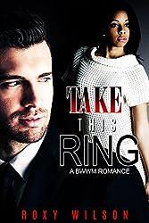 Take This Ring: A BWWM Romance