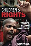 Children's Rights: Today's Global Challenge
