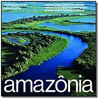 Amazônia: Preservação Natural e Cultural   Natural and Cultural Preservation   Preservación Natural y Cultural