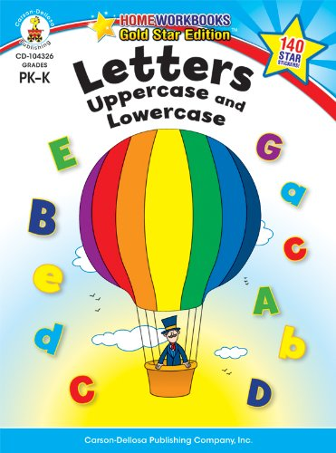 Letters: Uppercase and Lowercase, Grades PK - K: Gold Star Edition (Home Workbooks) from CARSON DELLOSA