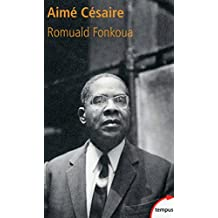 Aimé Césaire (TEMPUS t. 485) (French Edition)