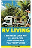 The Complete Idiot's Guide to RVing: Brent Peterson