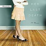 Her Last Death: A Memoir | Susanna Sonnenberg