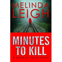 Minutes to Kill (Scarlet Falls Book 2) (English Edition)