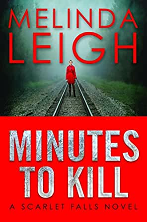 Minutes to Kill (Scarlet Falls Book 2) - Kindle edition by