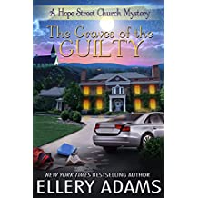 The Graves of the Guilty (Hope Street Church Mysteries Book 3)