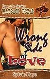 Wrong Side Of Love [Wayback Texas]