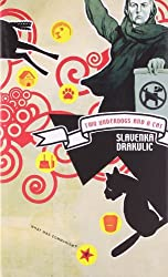 Two Underdogs and a Cat: Three Reflections on Communism (Seagull Books - What Was Communism?)