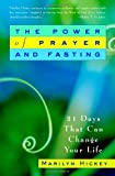 The Power of Prayer and Fasting, Marilyn Hickey, 0446694983
