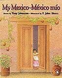 My Mexico / México Mío (Spanish Edition)