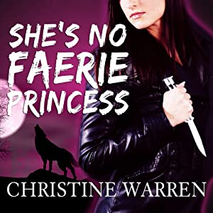 She's No Faerie Princess Audiobook