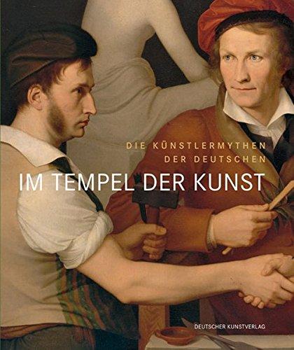 Im Tempel der Kunst. Die Künstlermythen der Deutschen PDF