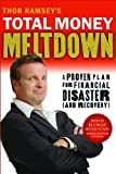 Thor Ramsey's Total Money Meltdown, Thor Ramsey, 0802400752