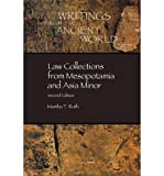 img - for [(Law Collections from Mesopotamia and Asia Minor)] [Author: Martha Tobi Roth] published on (August, 1997) book / textbook / text book
