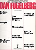 img - for THE BEST OF DAN FOGELBERG, Piano-Vocal-Chords, Columbia Pictures Publications book / textbook / text book