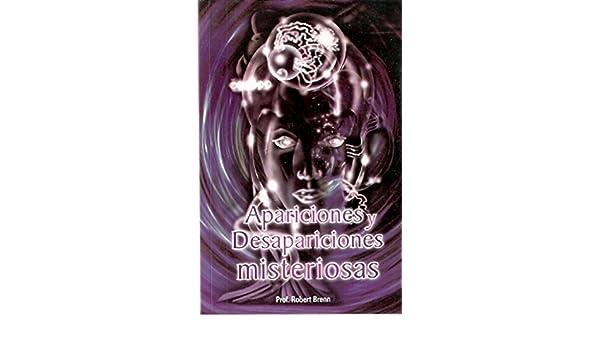 Appariciones y desapariciones misteriosas: Prof. Robert ...