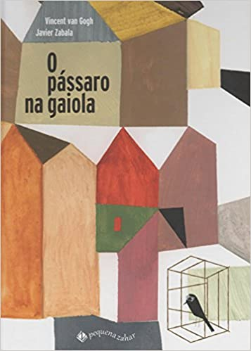 O Passaro Na Gaiola (Em Portugues do Brasil): Vincent Van ...