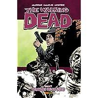 The Walking Dead. Cercados Pelos Vivos - Volume 12