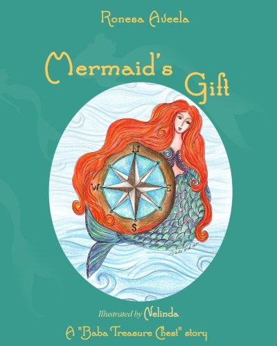 Mermaid's Gift (A Baba Treasure Chest story Book 4)