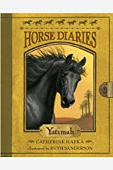 Horse Diaries #6: Yatimah (Horse Diaries series) Kindle Edition