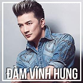 vinh hung from the album nhung bai hat noi tieng mr dam 2 january 9