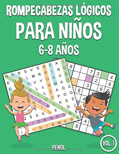 Rompecabezas lógicos para niños de 6 a 8 años: 100 Sopa de letras y 100 sudokus con soluciones – Mucha diversión para…