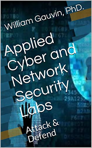 Applied Cyber and Network Security Labs Doc