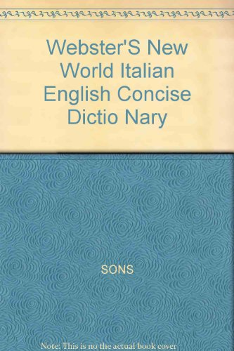 Webster's New World Concise Italian-English / English-Italian Dictionary (English and Italian Edition)