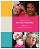 img - for Creating a Sexually Healthy Nation book / textbook / text book
