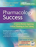 img - for Pharmacology Success: A Course Review Applying Critical Thinking to Test Taking (Davis's Success) 1st (first) by Hargrove-Huttel RN PhD, Ray A., Colgrove RN MS CNS, Kathr (2007) Paperback book / textbook / text book
