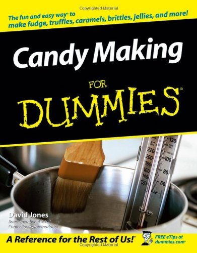 Candy Making For Dummies by David Jones