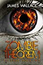 Zombie Theorem a Conspiracy Military Survival Book: The Siege Volume Two