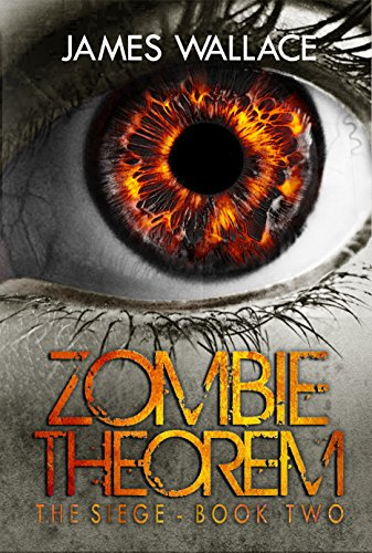 Zombie Theorem: The Siege Book Two
