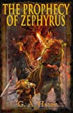 Front cover for the book The Prophecy of Zephyrus by G. A. Hesse