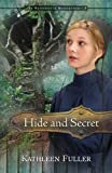 Hide and Secret (The Mysteries of Middlefield Series Book 3)
