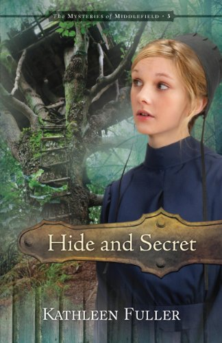 Hide And Secret (The Mysteries Of Middlefield Series) Kathleen Fuller