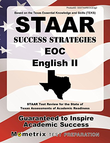 STAAR Success Strategies EOC English II Study Guide: STAAR Test Review for the State of Texas Assessments of Academic Readiness